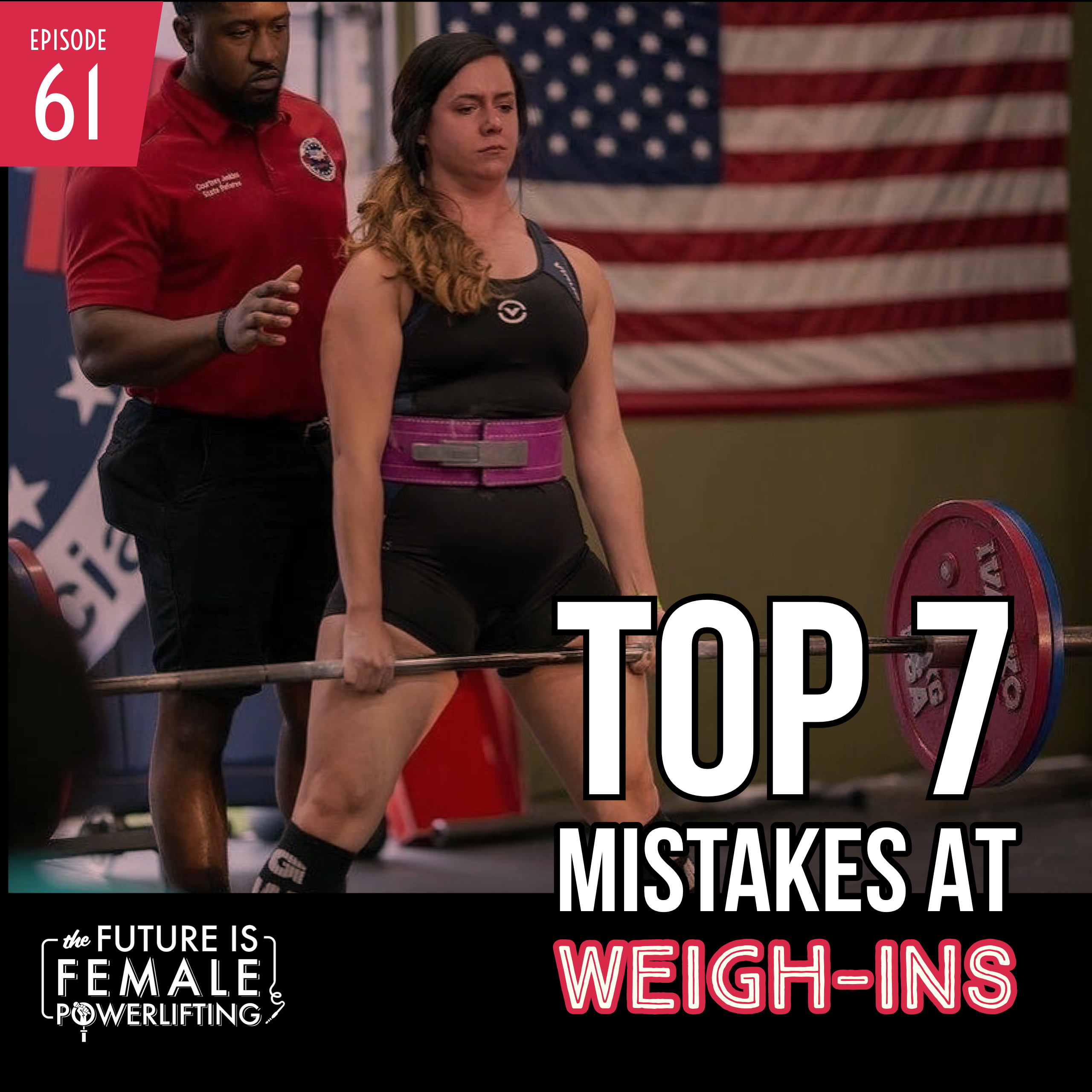 Top 7 Mistakes Made At Weigh-Ins